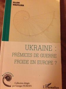 Ukraine : prémices de guerre froide en Europe?