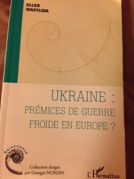 "Ellen Wasylina presents her book in at GDS January 2015 : ""Ukraine : prémices de guerre froide en Europe?"""